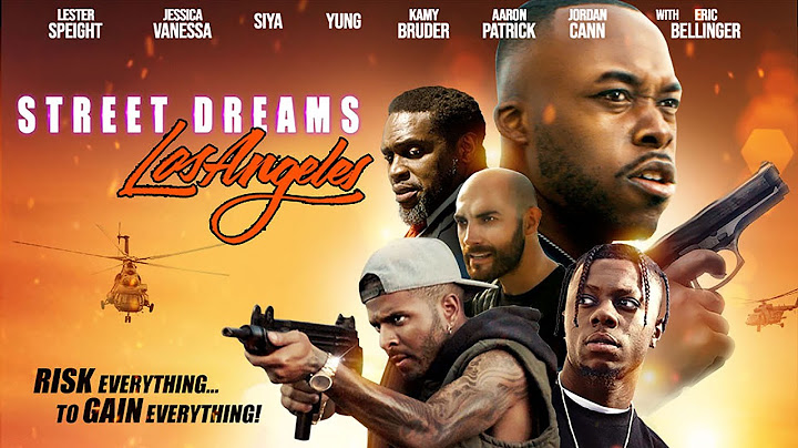 street dreams los angeles  risk everything to gain everything  full free maverick movie
