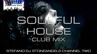 SOULFUL HOUSE 2018 CLUB MIX VOLUME 10
