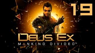 Прохождение Deus Ex Mankind Divided на русском языке с комментариями на канале Ryder Studio  GoXa Game PC версия