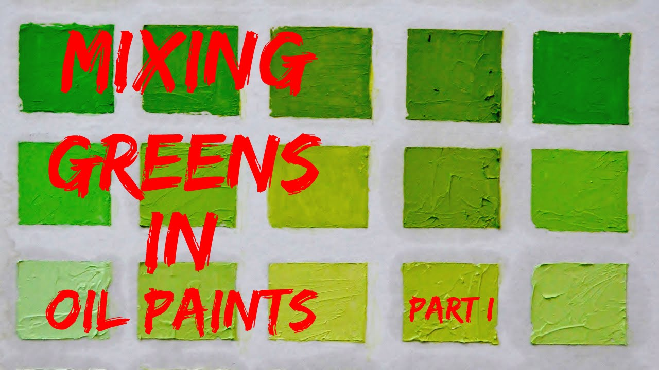 Oil Color Mixing Demo | Green Color Part 1 - YouTube
