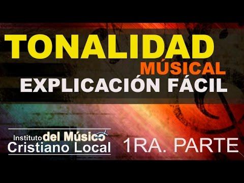 025 - TONALIDAD MUSICAL 1RA PARTE