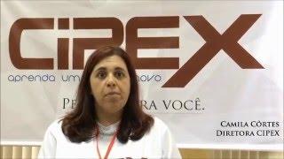 Camila: o CIPEX mudou a minha vida.