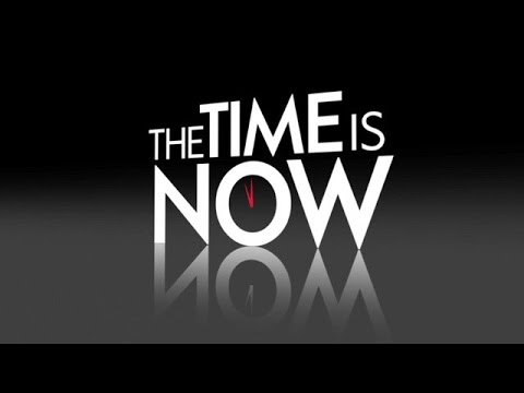 The Time Is Now - Don't Wait Till Tomorrow - YouTube