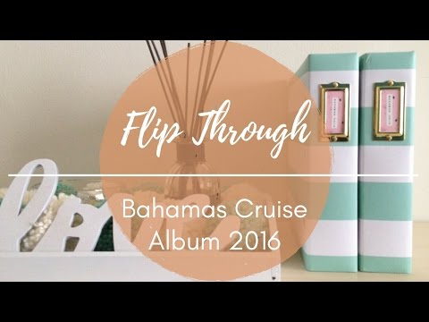 Flip Through: Bahamas Cruise Album 2016