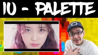 IU - PALETTE feat. G-DRAGON REACTION
