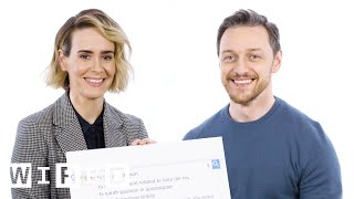 James McAvoy & Sarah Paulson Answer the Web