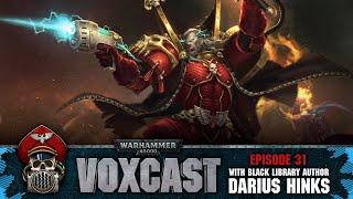 VoxCast – Episode 31: Darius Hinks