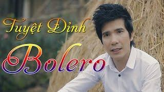 Tuyệt Đỉnh Bolero Tuyển Chọn 2017 | Lk Nhạc Vàng Trữ Tình Bolero Hay Nhất