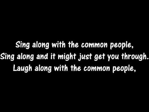 Common People - Pulp (Lyrics/Extended Version)