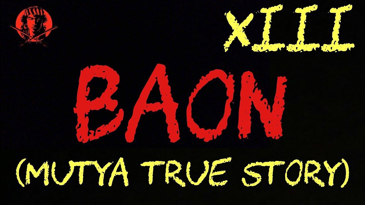 BAON XIII ( MUTYA TRUE STORY ) | #AngNinuno #KaalamanSerye #TagalogHorrorStories