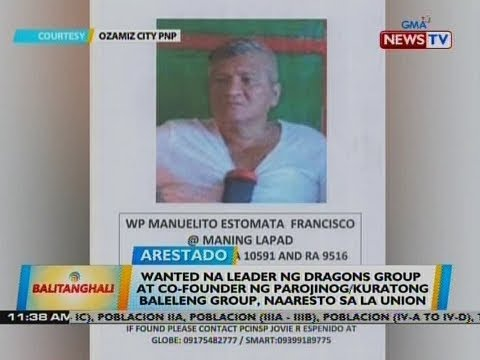 Wanted na leader ng Dragons group at co-founder ng Parojinog/Kuratong Baleleng group, naaresto
