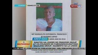 Wanted na leader ng Dragons group at co-founder ng Parojinog/Kuratong Baleleng group, naaresto