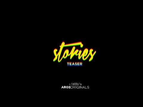 Stories TEASER | ARGE Originals