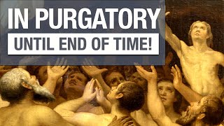 Virgin Mary Reveals Soul In Purgatory (Till End Of Time)