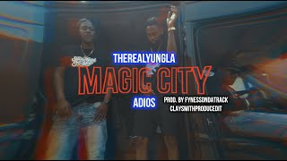 TheRealYungLA ft. Adios - Magic City (Official Video)