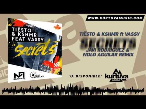 Tiësto & KSHMR feat. Vassy - Secrets (Nolo Aguilar & Javi Rodriguez Remix)