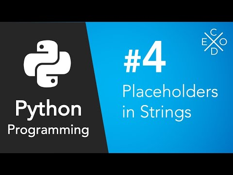 Python Programming 4  Placeholders in Strings