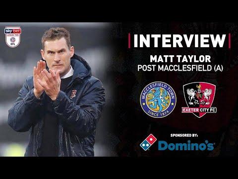 💬 Matt Taylor post Macclesfield 2 City 3   Exeter City Football Club