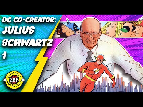 Ep. 32. Julius Schwartz Co-Created the DC Universe from Pulp Fiction part 1 of 2,  1926-1959