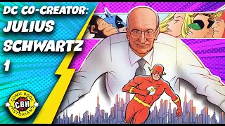 Ep. 33. Julius Schwartz Co-Created the DC Universe from Pulp Fiction part 1 of 2,  1926-1959 by AG