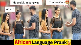 Flirting in African Language Prank😜 | Pranks In India | Indian Pranks 2019