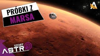 Jak zabrać próbki z Marsa na Ziemię? - AstroSzort