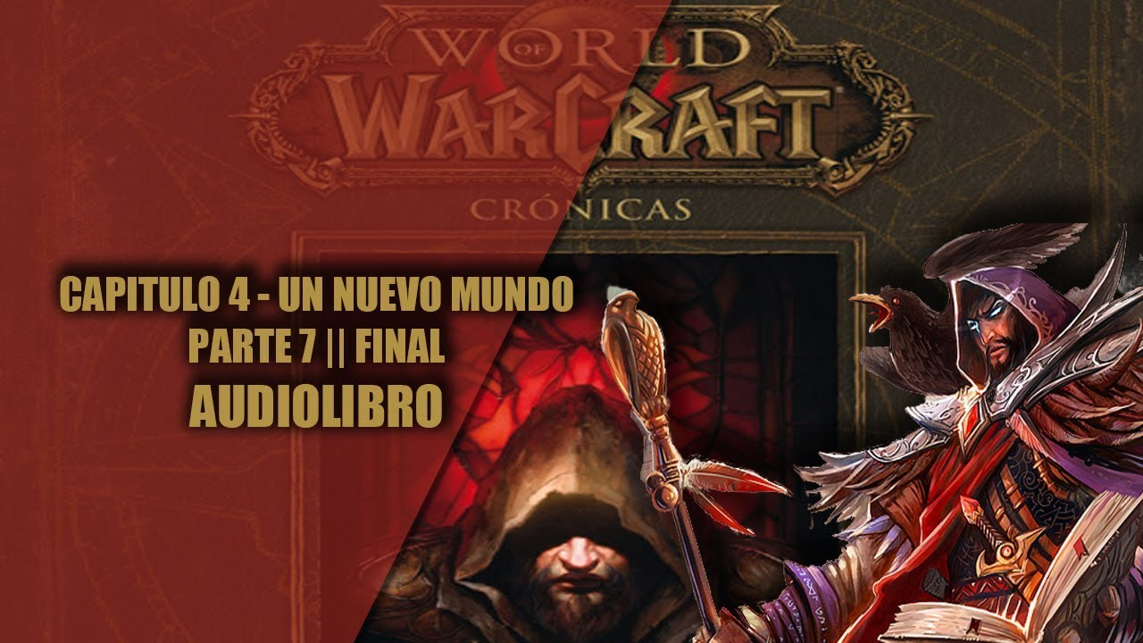 WORLD OF WARCRAFT CRONICAS 1 || CAPITULO 4 - UN NUEVO