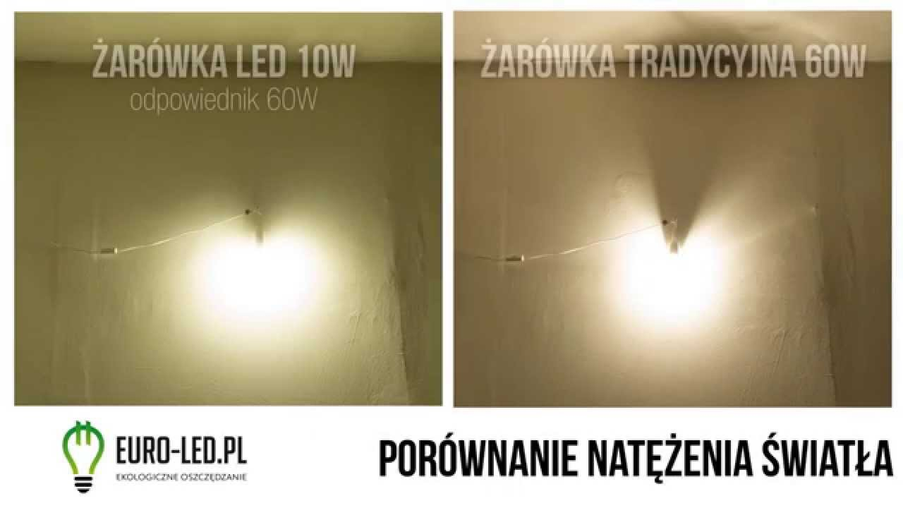 Cudowna Porównanie żarówki LED 10W z tradycyjną 60W - YouTube VW56