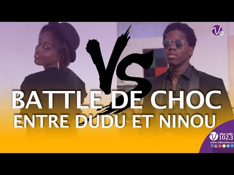 Battle : Quand Ninou et Dudu S'affrontent | Vibe Up
