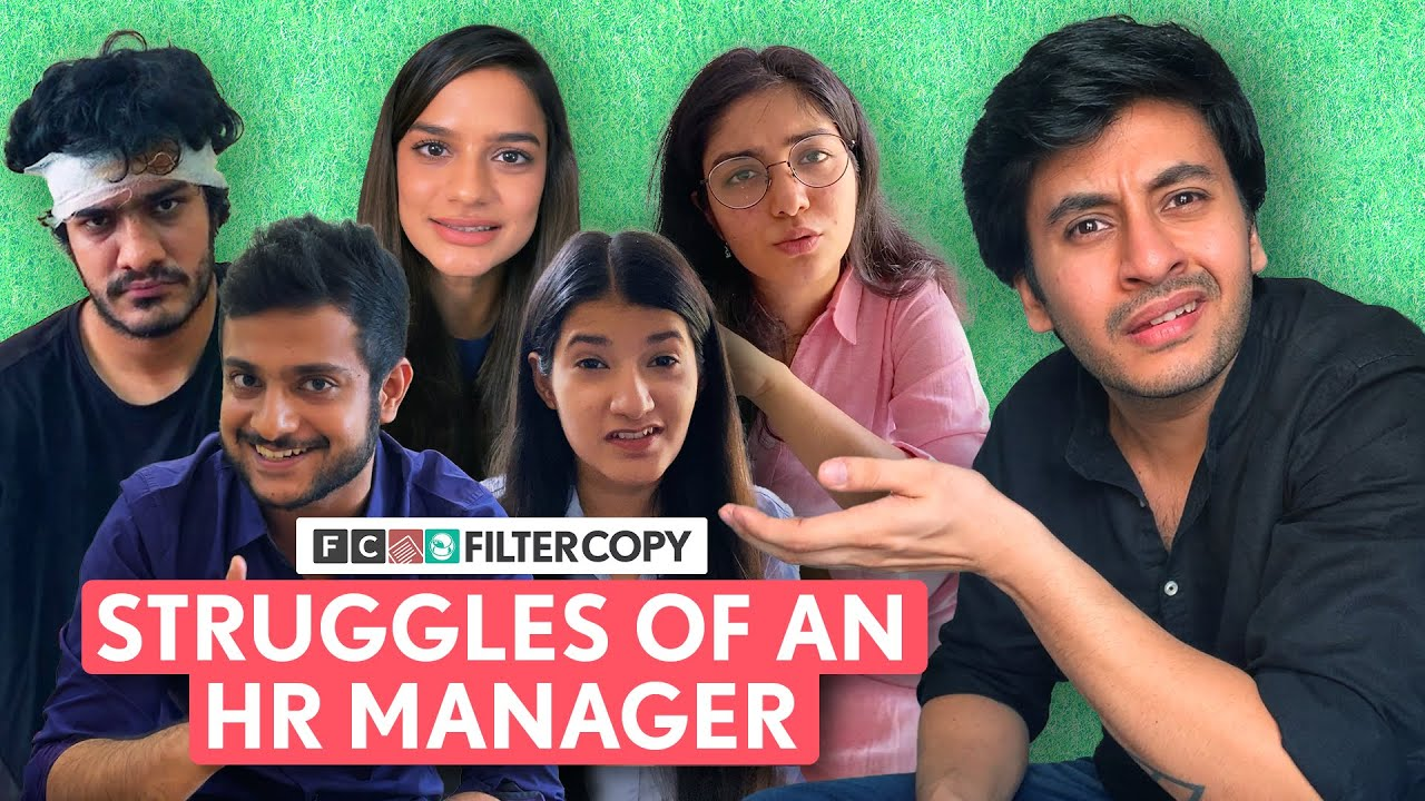 FilterCopy   Struggles Of An HR Manager   Ft. Aditya Pandey