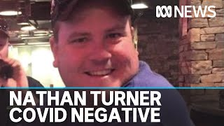 Qld Health confirms Nathan Turner did not have coronavirus before he died | ABC News