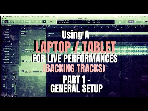 Using a Laptop/Tablet for Live Performances (backing tracks)  - Part 1 - Intro & General Setup