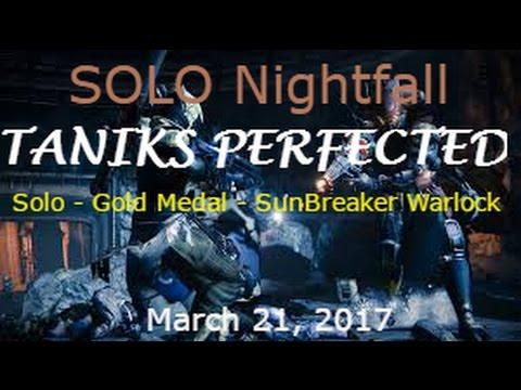 Destiny Nightfall Solo Taniks Perfected - March 21, 2017