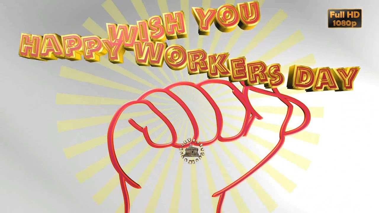 International workers daymay day 2017wisheswhatsapp video international workers daymay day 2017wisheswhatsapp videogreetings animationlabour daydownload kristyandbryce Image collections