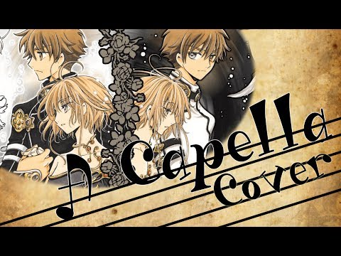 ~VII✿~ Tsubasa Resevoir Chronicle OST 『a Song of Storm and Fire』 A Capella