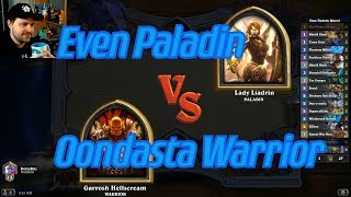 Oondasta Warrior vs Even Paladin - Hearthstone