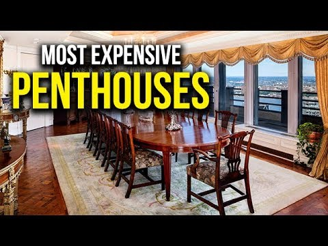 Top 5 Most Expensive Penthouses in the World
