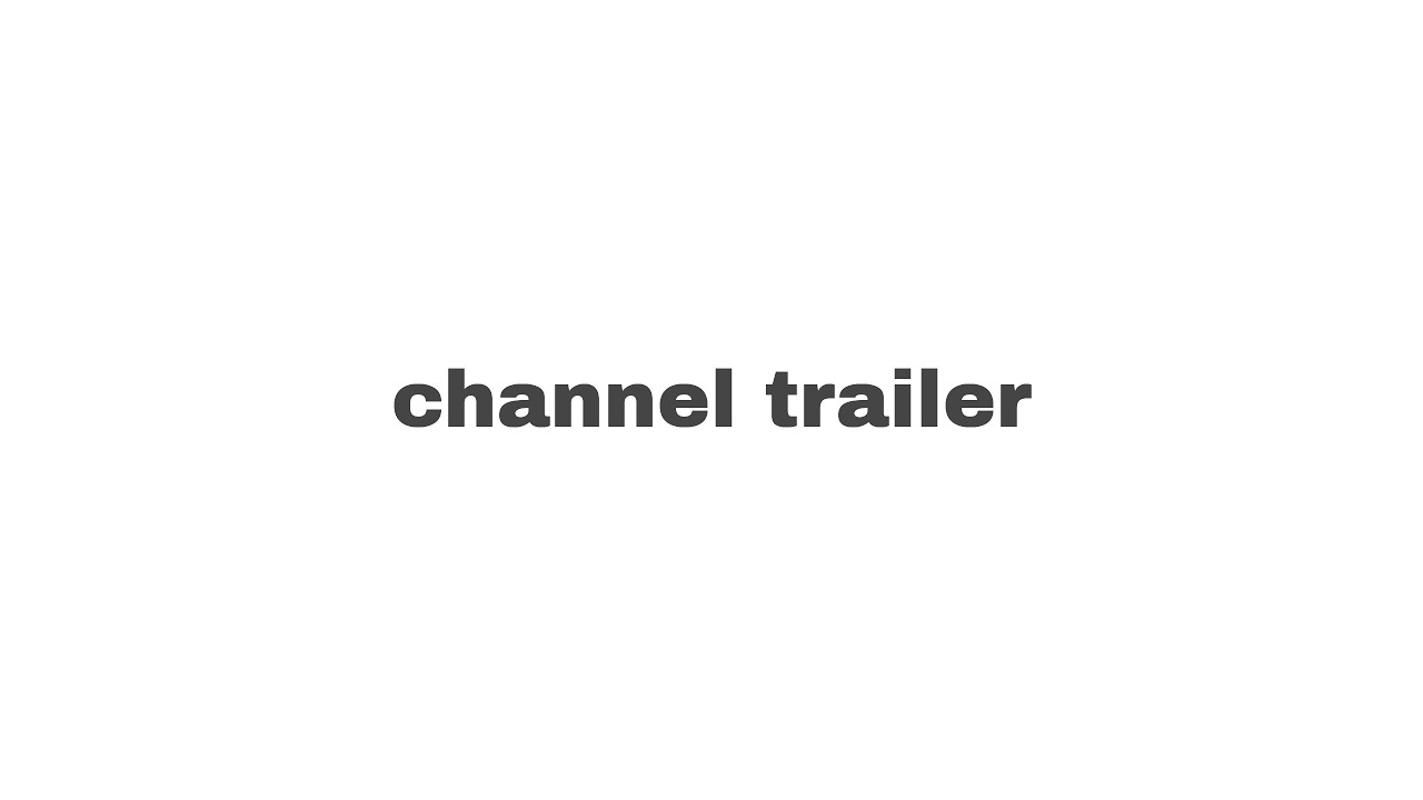 Download EveryThing Channel Trailer