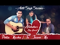 Pehla Nasha   Tu Jaane Na (female Cover) | Aditi Singh Sharma Ft. Rahul & Arbaz | #adtunplugged video