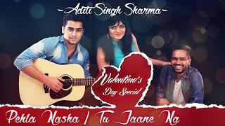 Pehla Nasha / Tu Jaane Na Female Cover  Aditi Singh Sharma Ft. Rahul & Arbaz  #adtunplugged