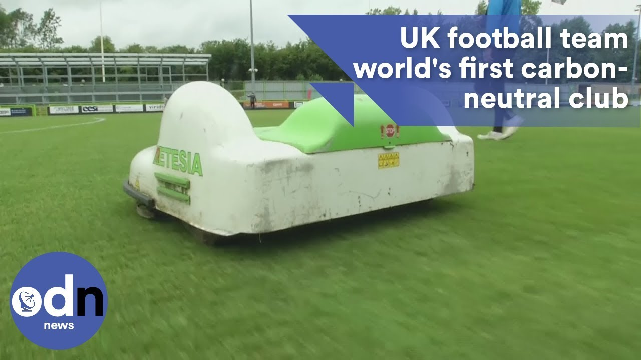 UK football team is world's first carbon-neutral club