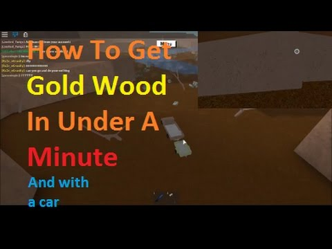 How To Get Gold WOOD In Under A Minute - Lumber tycoon 2 - With a