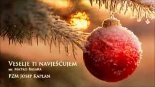 "Veselje ti navješćujem - PZM ""Josip Kaplan"""