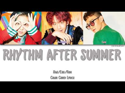 EXO-CBX (첸백시) - RHYTHM AFTER SUMMER [Color Coded Han|Rom|Eng]