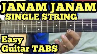Janam Janam-Dilwale Theme Guitar Tabs/Lead/Tune/Solo | Single String | fuZaiL Xiddiqui