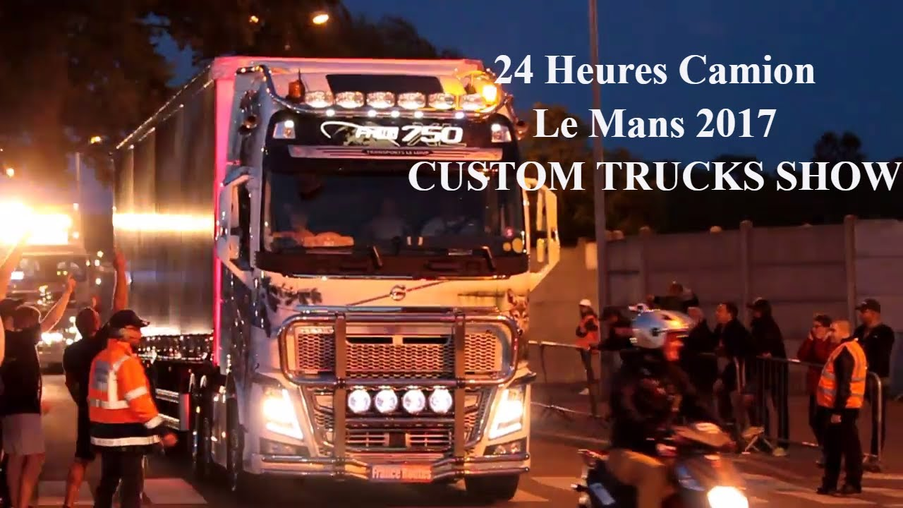 24 heures du mans camion 2017 truck show spectacle de nuit camions d cor s l 39 ambiance festive. Black Bedroom Furniture Sets. Home Design Ideas