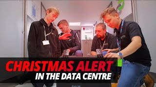 CHRISTMAS ALERT in the DATA CENTRE!!!