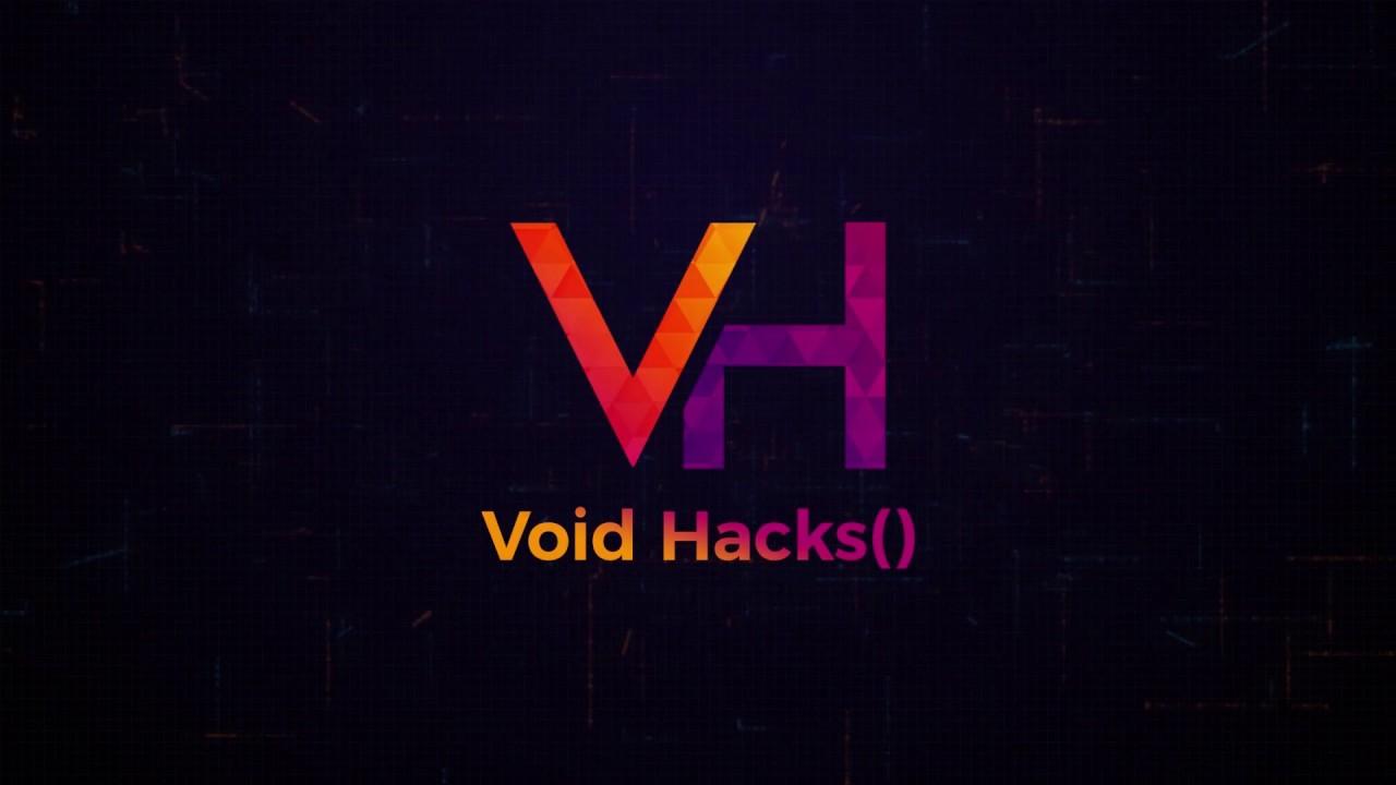 Void Hacks() | Home