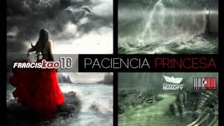 Paciencia Princesa - Franciskao Diex