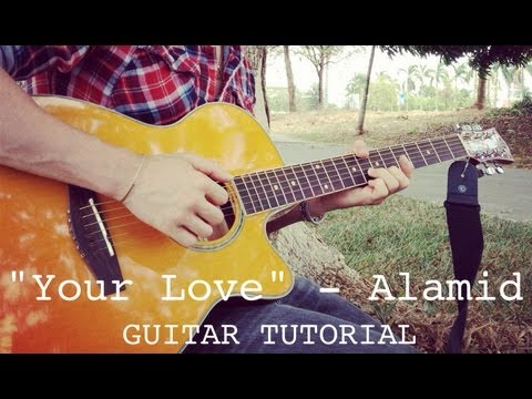 Alamid - Your Love CHORDS TUTORIAL